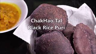 ChakHao Tal,  Black Rice Puri,  Manipuri version.