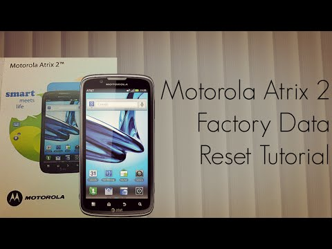 Motorola Atrix 2 Factory Data Reset Tutorial - Android Smart Phone - PhoneRadar