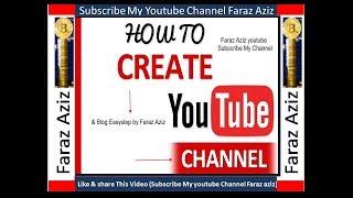 Comment Créer la chaîne YouTube & Blog Facile à l'Étape II Ourdou II Hindi II