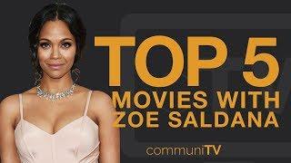 TOP 5: Zoe Saldana Movies (Without Marvel)