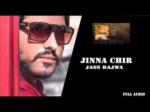 JINNA CHIR || JASS BAJWA || JATT SAUDA || GUPZ SEHRA || CROWN RECORDS || NEW PUNJABI SONG 2017 ||