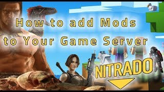 Support Tutorials: 08.  PC Game Server Modding basics with Nitrado