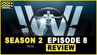 Westworld Season 2 Episode 8 Reaction & Review | AfterBuzz TV