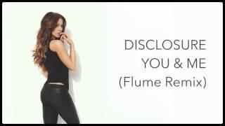 ▷ Disclosure - You & Me (Flume Remix) #ExtendedVersion