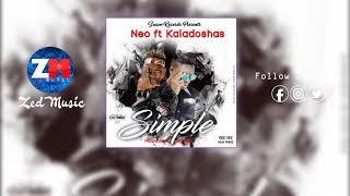 Neo Feat Kaladoshas - Simple [Audio] | ZEDMUSIC DotIN | Zambian Music 2019
