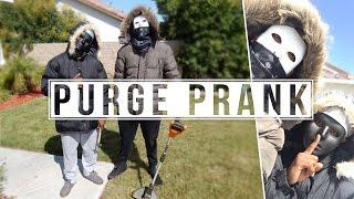 *THE PURGE/HOME INVASION PRANK !!
