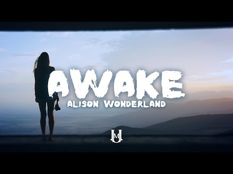 Alison Wonderland - Awake (Lyrics / Lyric Video) Mp3