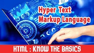 HTML : Introduction | Know the Basics(, 2014-11-30T22:59:34.000Z)