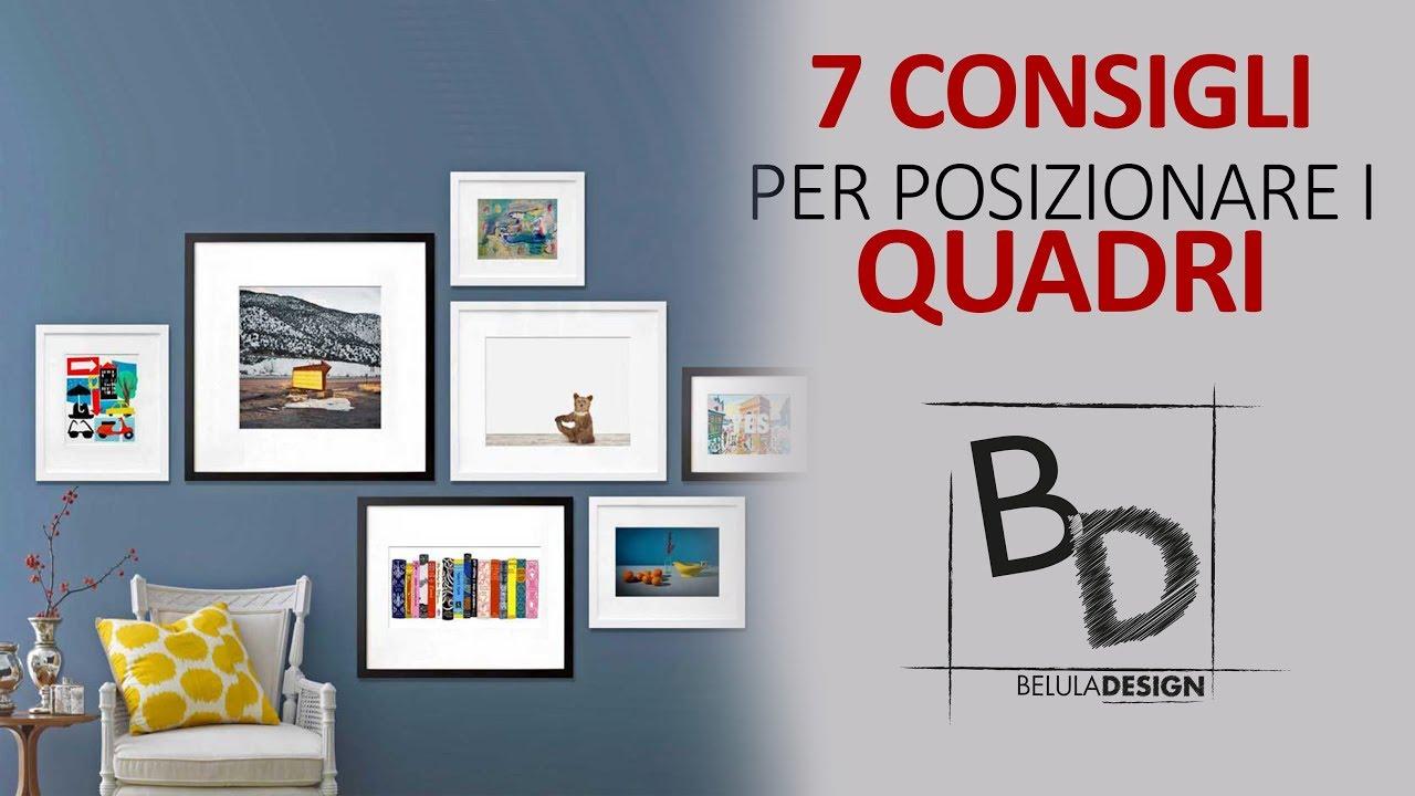 7 consigli per posizionare i quadri sulle pareti belula design youtube - Quadri da appendere in cucina ...