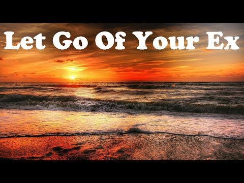 Let Go Of Your Ex - Make Room In Your Heart  | Subliminal Isochronic Healing Meditation