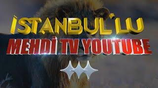 İstanbullu Live Stream HZ.MEHDİ TV