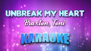Braxton, Toni - Unbreak My Heart (Karaoke & Lyrics)