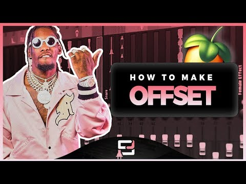 How To Make A Offset Type Beat On Fl Studio 12 | Music Industry Beat Making Tutorial