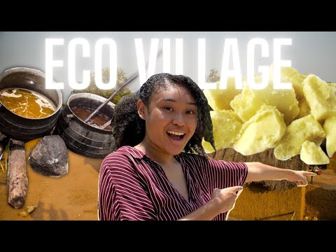 TYPICAL DAY AT AN ECO VILLAGE IN GHANA :LEARNING HOW SHEA BUTTER IS MADE || The North: Episode 2