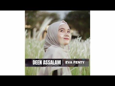 DEEN ASSALAM - Cover By Eva Fenty feat A. Bassyit