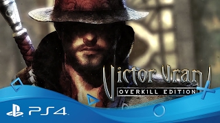 Victor Vran: Overkill Edition | Gameplay Trailer | PS4