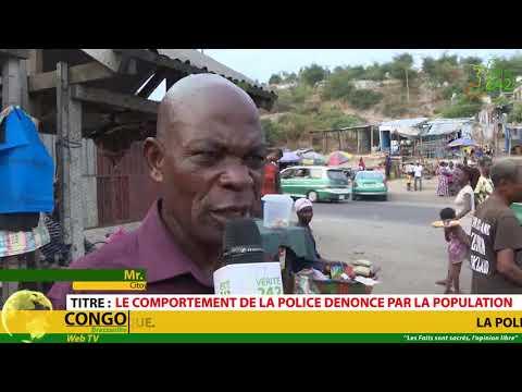 VÉRITÉ 242 CONGO Brazzaville, Le Comportement de la police vu par la population.