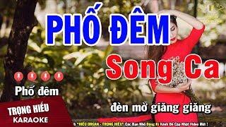 Karaoke Phố Đêm Song Ca Nhạc Sống | Trọng Hiếu