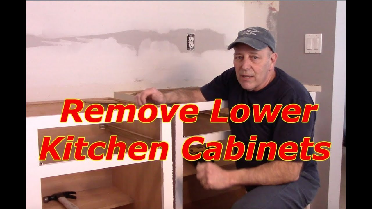 How To Remove Lower Kitchen Cabinets