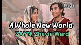 "Gambar cover ZAYN, Zhavia Ward - A Whole New World (End Title) (From ""Aladdin""/Lyrics) مترجمة عربي"