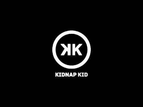 Kidnap Kid - So Close
