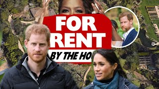 BUSTED!! Harry & Meghan RENTED Mansion by the Hour - NOT HOMEOWNERS!