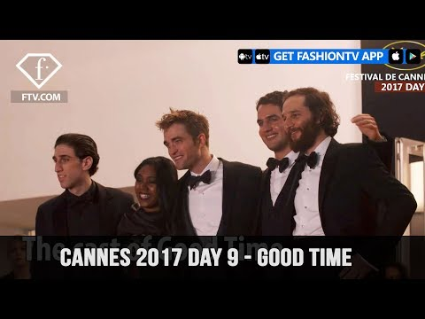 Cannes Film Festival 2017 Day 9 Part 1 - Good Time | FashionTV