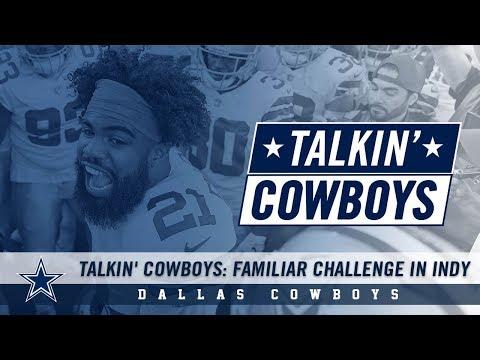 Talkin' Cowboys: Familiar Challenge In Indy   Dallas Cowboys 2018