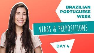 Baixar Verbs & Prepositions   Brazilian Portuguese Week   Day 4