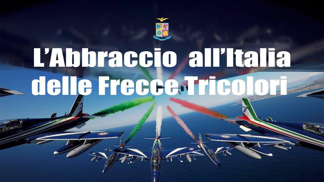 L'abbraccio all'Italia delle Frecce Tricolori - YouTube