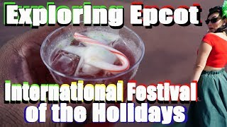 Exploring the Epcot International Festival of the Holidays 2018 opening day - Walt Disney World