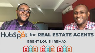 HubSpot for Real Estate: Brent Louis - Agent