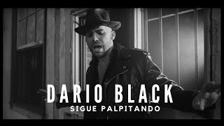 Dario Black - Sigue Palpitando (Official Music Video)