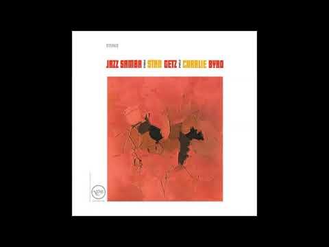 Stan Getz & Charlie Byrd - Jazz Samba 1962 (COMPLETE CD)