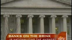 Should U.S. Nationalize Banks?