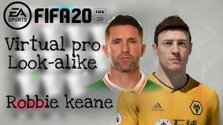 FIFA 20   ROBBIE KEANE LOOK ALIKE   PRO CLUBS