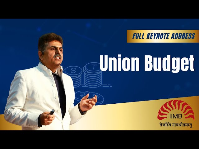 Union Budget Seminar Discussion by Jugdish Ahuja at IIM Bangalore