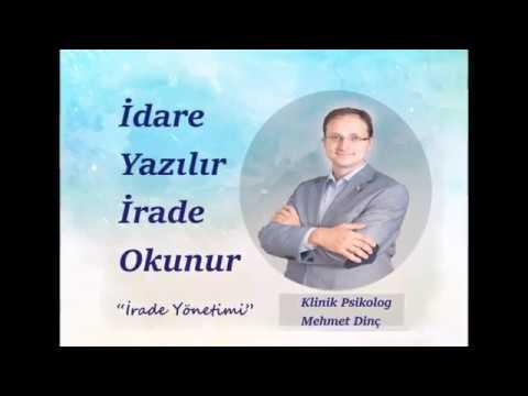 İradeyi Kontrol Edebilme Yöntemleri-Mehmet Dinç