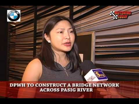 DPWH To Construct A Bridge Network Across Pasig River   Motoring News