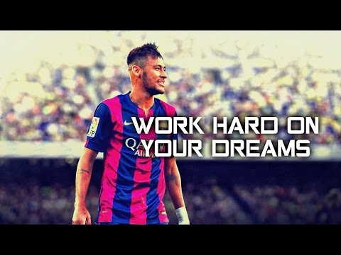 Football Motivation - WORK HARD ON YOUR DREAMS