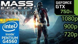 Mass Effect Andromeda - GTX 750 ti - G4560 - 1080p - 900p - 720p - Full Game