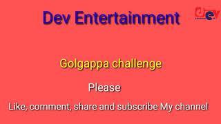 Golgappa challenge/Panipuri challenge/ puchka challenge/Dev Entertainment