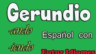 Испанский язык. Урок 41. Gerundio.