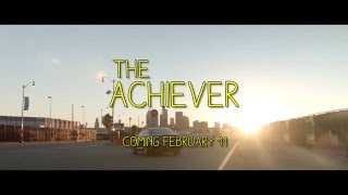 The Achiever - Official Trailer
