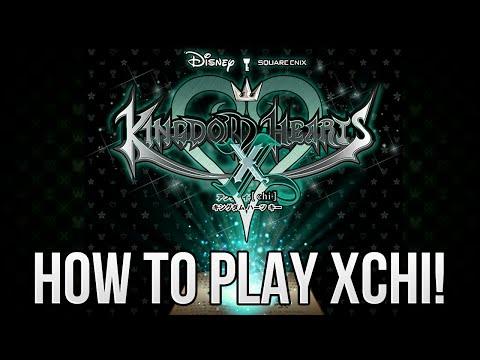 How to Play Kingdom Hearts X Chi!
