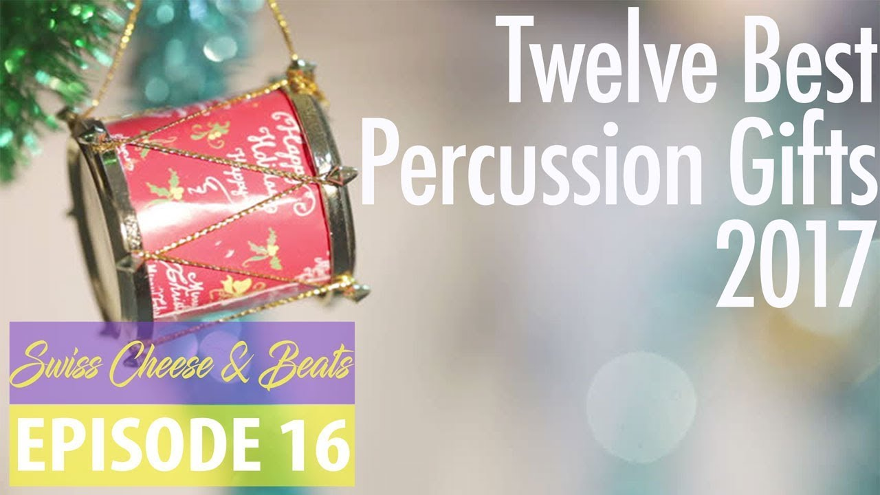 Top 12 Gifts for Drummers & Percussionists 2017 | Swiss Cheese ...