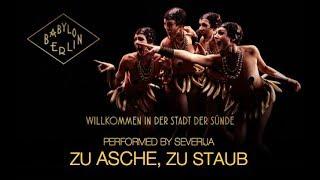 Zu Asche, zu Staub (OST Babylon Berlin) - Всё пепел, всё прах [русский перевод 2018]
