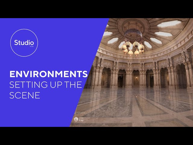 Education Series: Environments - Setting Up The Scene