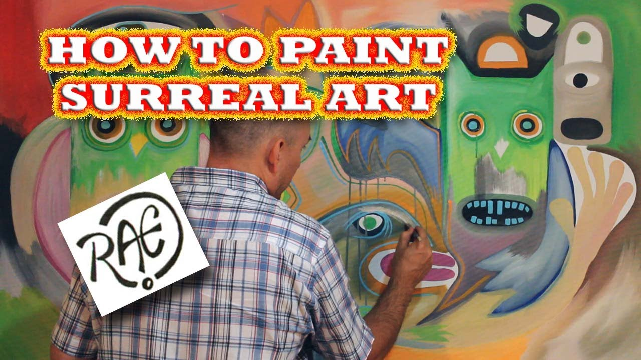 Crazy Painting How To Paint Surreal Art Using Acrylic Paints Create A Crazy