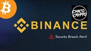 "Crypto Chico Binance Hack Scandal ""FUD"" - Proving Theory Wrong"